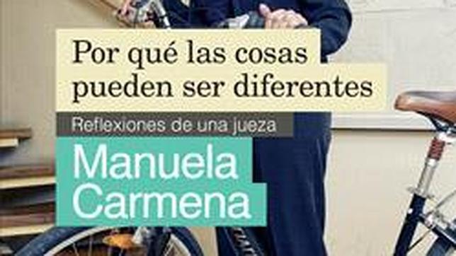 Los libros publicados por Manuela Carmena, manuales contra el «statu quo»
