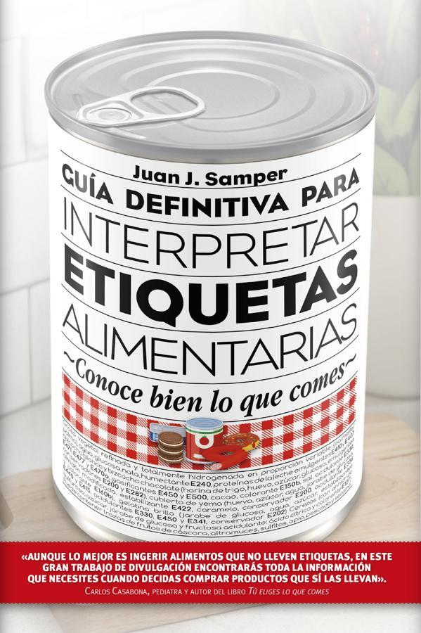 Guía definitiva para interpretar las etiquetas de los alimentos