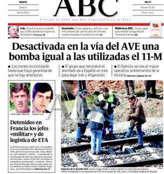 En su edición del 3 de abril de 2004, el titular de portada de este periódico fue: «Desactivada en la vía del AVE una bomba igual a las utilizadas el 11-M». La foto, firmada por H. Fraile, ilustraba el lugar exacto en el que había sido descubierto el explosivo. Además, se dedicaron seis páginas a contar todos los detalles del suceso